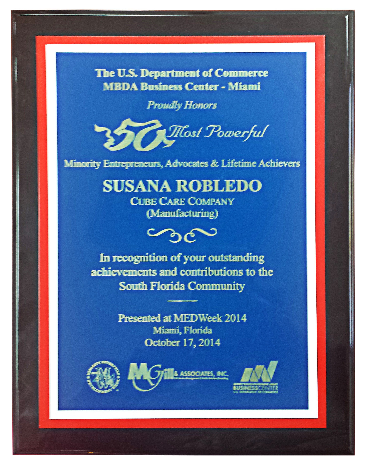 50 Most Powerful Minority Entrepreneurs, Advocates and Lifetime Achievers Award issued by US DEPARTMENT OF COMMERCE